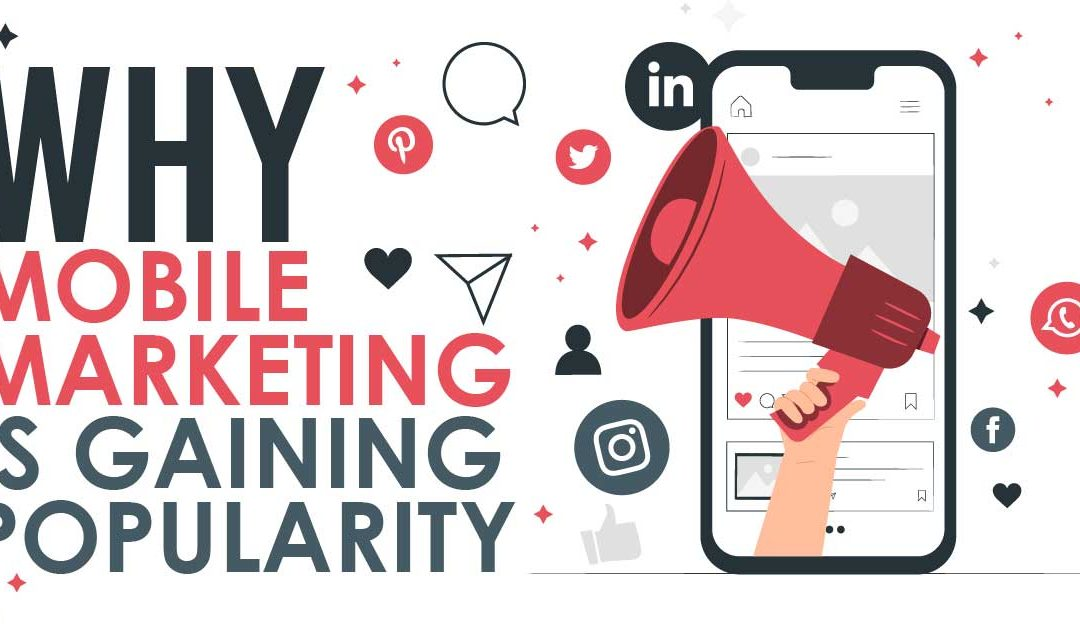 Why is Mobile Marketing Gaining Popularity?