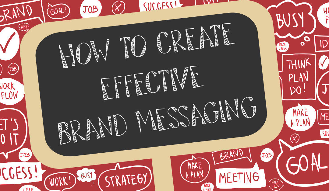 Brand Messaging- The Crux of a Brand