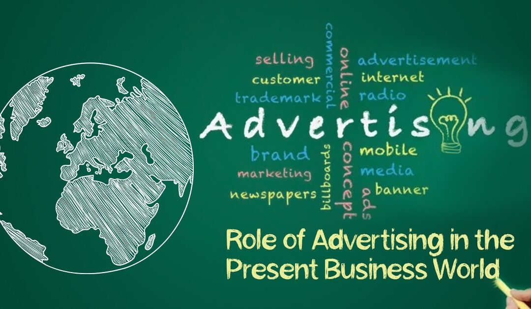 Role of Advertising in the Present Business World